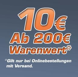 AKTION: 10€ Rabatt ab 200€ Warenwert - Nur bei Onlinebestellungen mit Versand -
